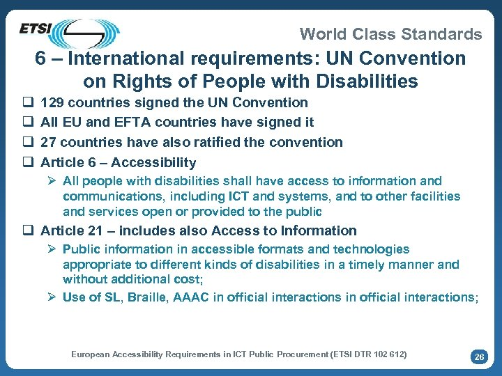 World Class Standards 6 – International requirements: UN Convention on Rights of People with