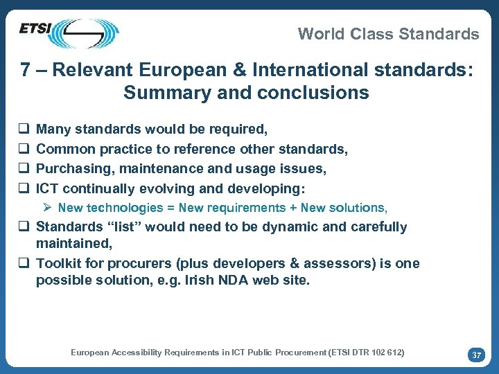 World Class Standards 7 – Relevant European & International standards: Summary and conclusions q
