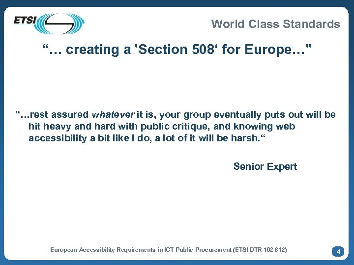 """World Class Standards """"… creating a 'Section 508' for Europe…"""
