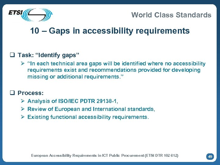 """World Class Standards 10 – Gaps in accessibility requirements q Task: """"Identify gaps"""" Ø"""