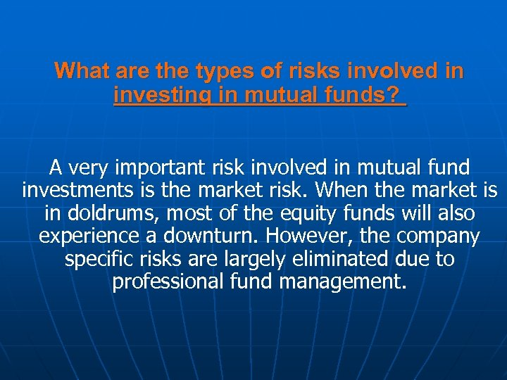 What are the types of risks involved in investing in mutual funds? A very