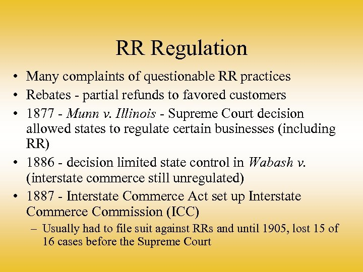 RR Regulation • Many complaints of questionable RR practices • Rebates - partial refunds