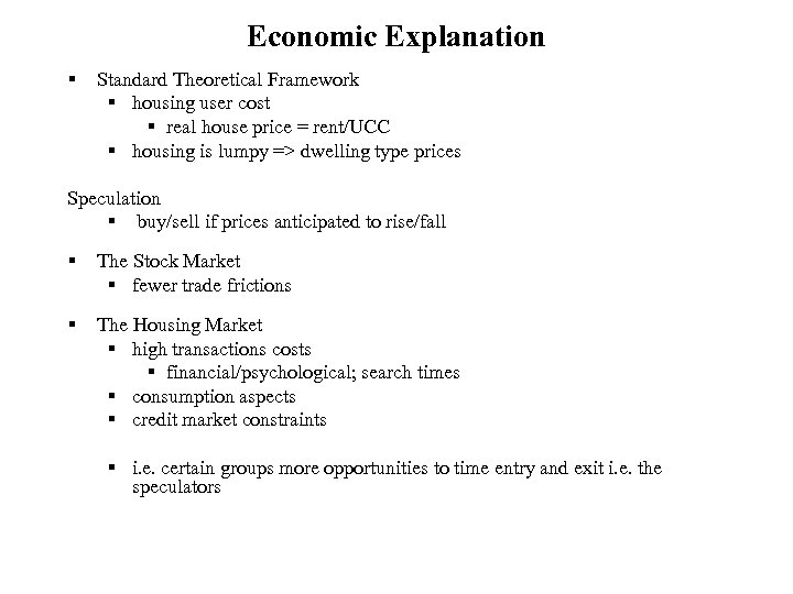 Economic Explanation § Standard Theoretical Framework § housing user cost § real house price