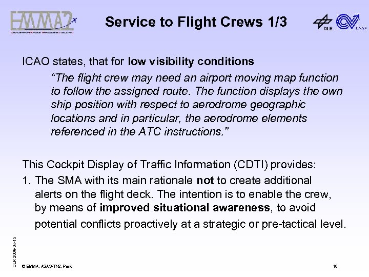 """Service to Flight Crews 1/3 ICAO states, that for low visibility conditions """"The flight"""