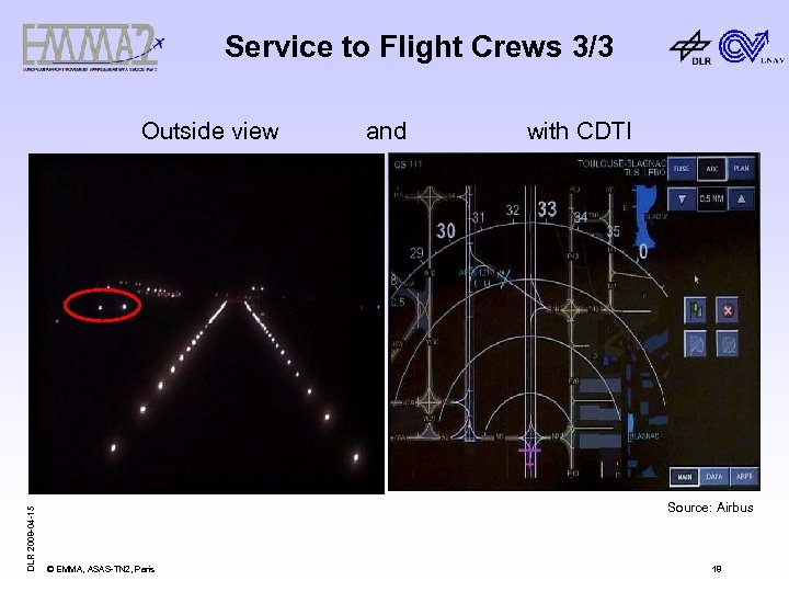Service to Flight Crews 3/3 DLR 2008 -04 -15 Outside view and with CDTI