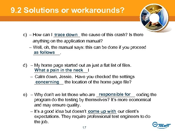 9. 2 Solutions or workarounds? trace down c) – How can I ______ the
