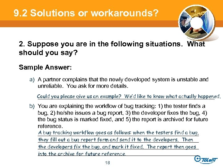 9. 2 Solutions or workarounds? 2. Suppose you are in the following situations. What