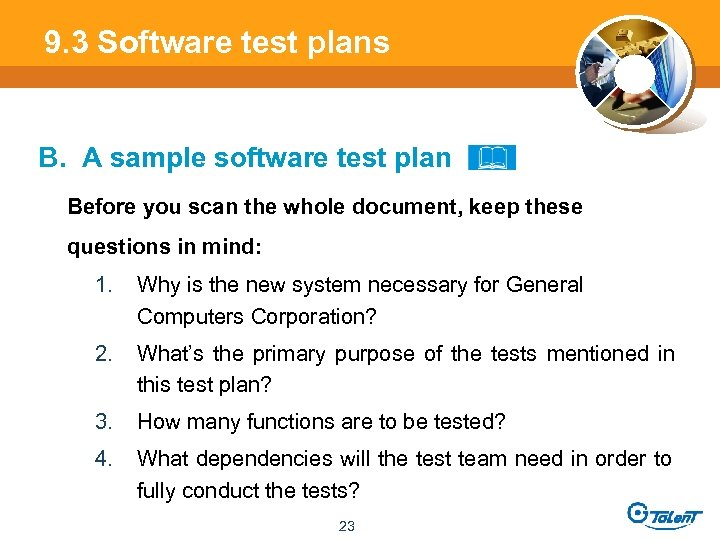 9. 3 Software test plans B. A sample software test plan Before you scan