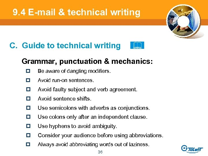 9. 4 E-mail & technical writing C. Guide to technical writing Grammar, punctuation &
