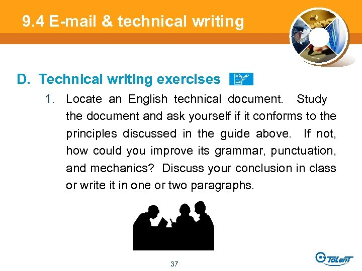 9. 4 E-mail & technical writing D. Technical writing exercises 1. Locate an English
