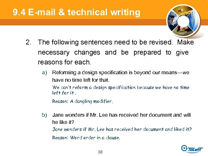 9. 4 E-mail & technical writing 2. The following sentences need to be revised.