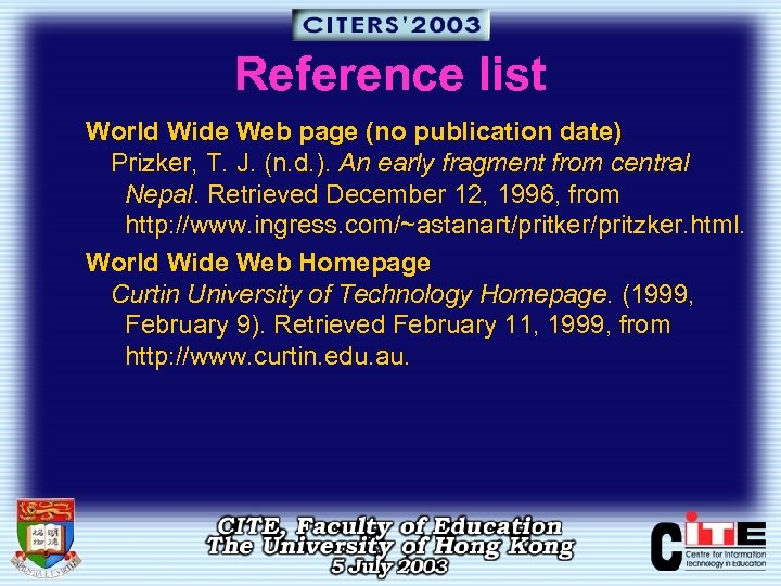 Reference list World Wide Web page (no publication date) Prizker, T. J. (n. d.