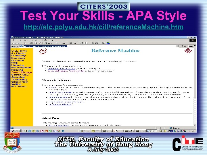 Test Your Skills - APA Style http: //elc. polyu. edu. hk/cill/reference. Machine. htm