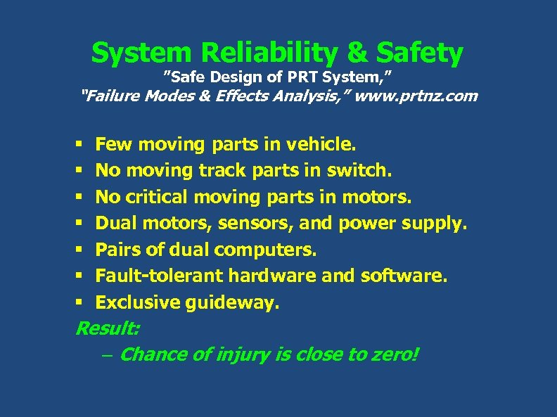 """System Reliability & Safety """"Safe Design of PRT System, """" """"Failure Modes & Effects"""