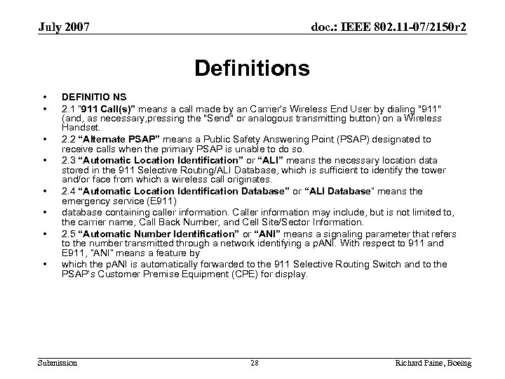 July 2007 doc. : IEEE 802. 11 -07/2150 r 2 Definitions • • DEFINITIO