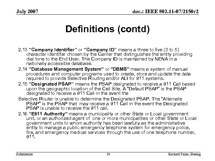 July 2007 doc. : IEEE 802. 11 -07/2150 r 2 Definitions (contd) 2. 13