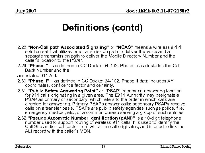 July 2007 doc. : IEEE 802. 11 -07/2150 r 2 Definitions (contd) 2. 28
