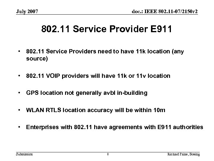 July 2007 doc. : IEEE 802. 11 -07/2150 r 2 802. 11 Service Provider