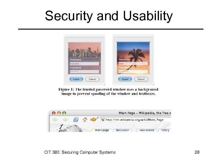 Security and Usability CIT 380: Securing Computer Systems 28