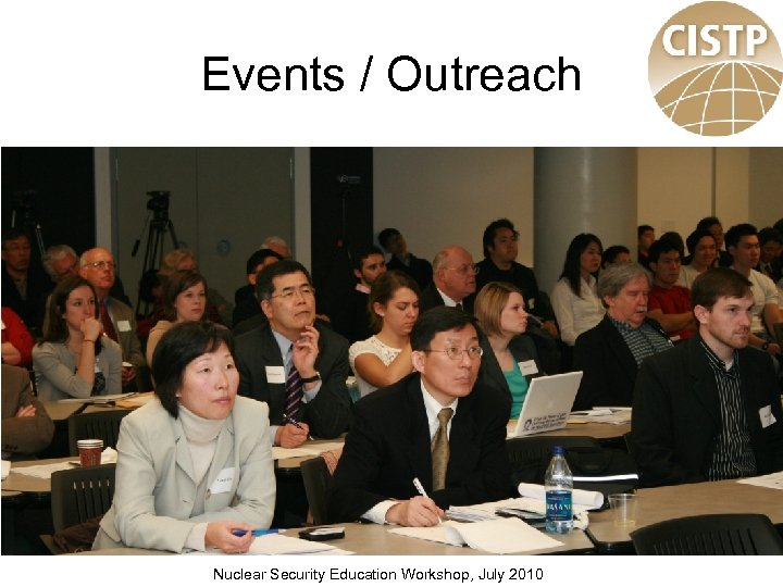 Events / Outreach Nuclear Security Education Workshop, July 2010