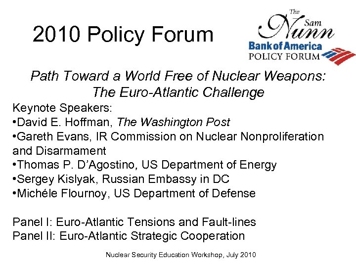 2010 Policy Forum Path Toward a World Free of Nuclear Weapons: The Euro-Atlantic Challenge