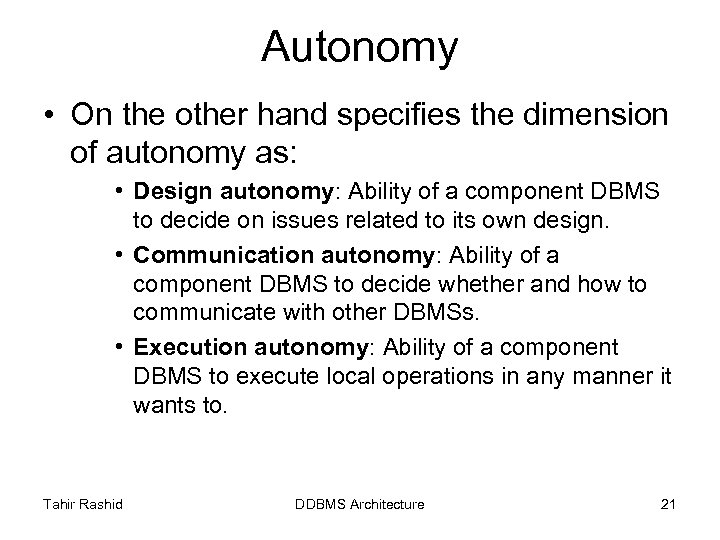 Autonomy • On the other hand specifies the dimension of autonomy as: • Design