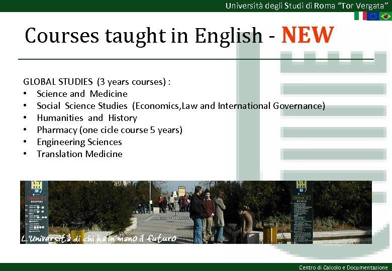 """Università degli Studi di Roma """"Tor Vergata"""" Courses taught in English - NEW GLOBAL"""