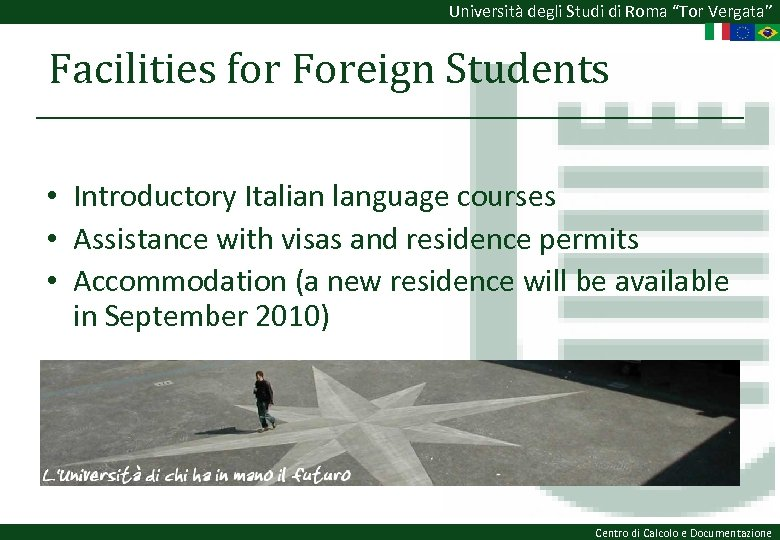 """Università degli Studi di Roma """"Tor Vergata"""" Facilities for Foreign Students • Introductory Italian"""