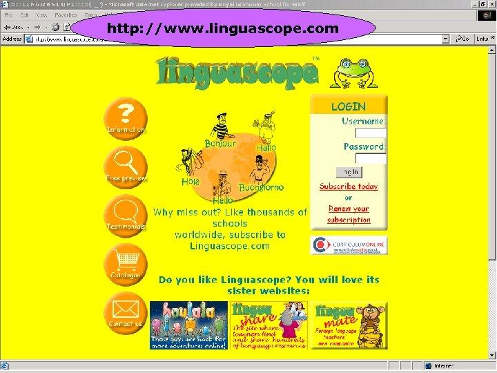 http: //www. linguascope. com