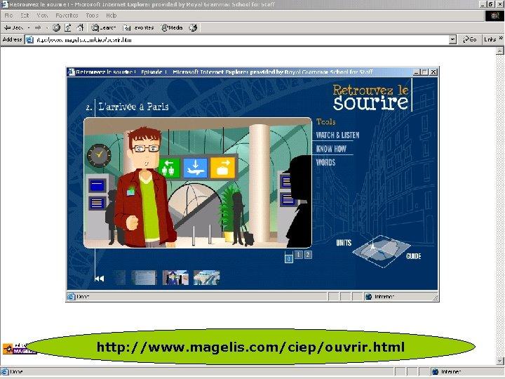 http: //www. magelis. com/ciep/ouvrir. html