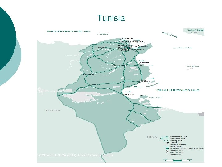 Tunisia Source: OECD/Af. DB/UNECA (2010), African Economic Outlook
