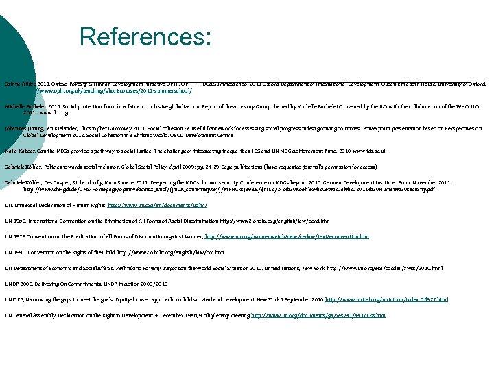 References: Sabine Alkire 2011, Oxford Poverty & Human Development Initiative OPHI – HDCA Summerschool