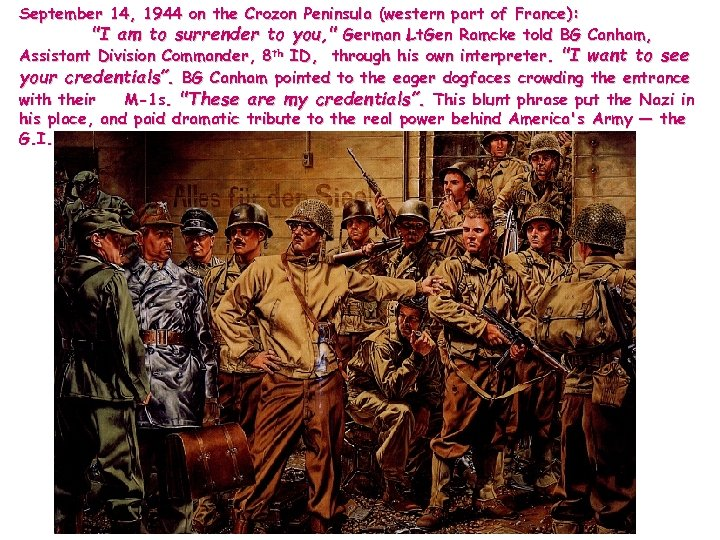 September 14, 1944 on the Crozon Peninsula (western part of France):
