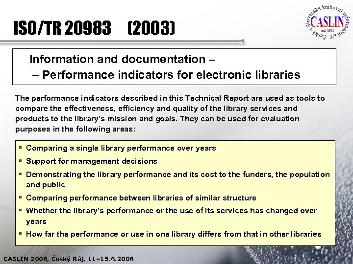 ISO/TR 20983 (2003) Information and documentation – – Performance indicators for electronic libraries The