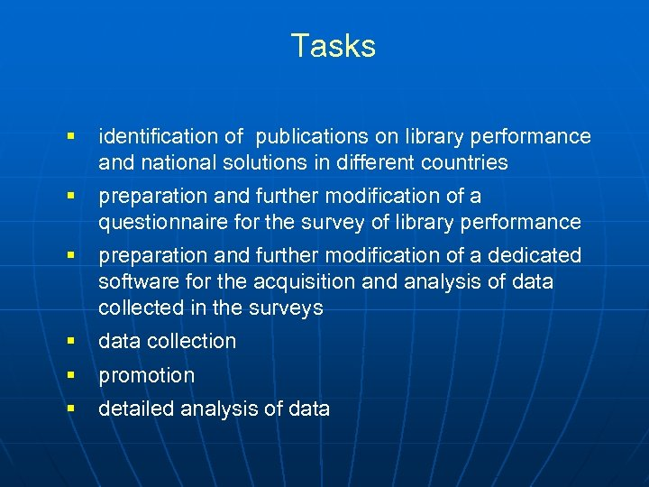 Tasks § identification of publications on library performance and national solutions in different countries