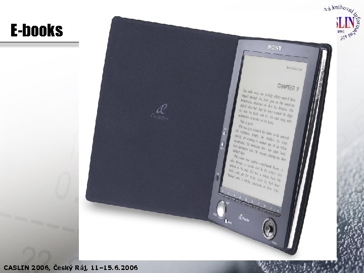 E-books CASLIN 2006, Český Ráj, 11– 15. 6. 2006