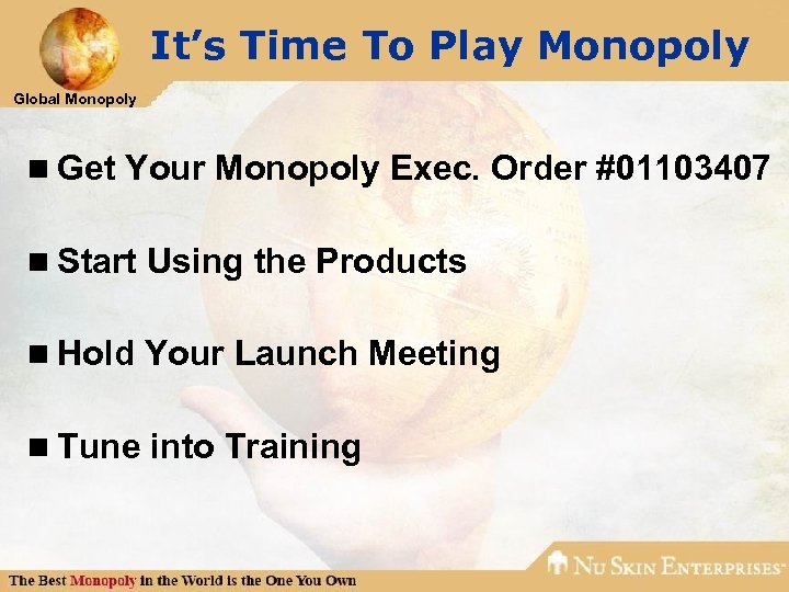 It's Time To Play Monopoly Global Monopoly n Get Your Monopoly Exec. Order #01103407