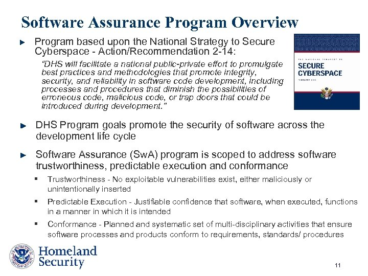 Software Assurance Program Overview Program based upon the National Strategy to Secure Cyberspace -
