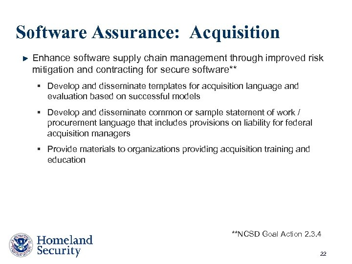 Software Assurance: Acquisition Enhance software supply chain management through improved risk mitigation and contracting