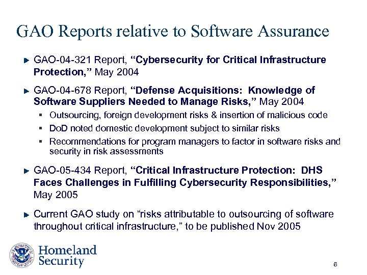 """GAO Reports relative to Software Assurance GAO-04 -321 Report, """"Cybersecurity for Critical Infrastructure Protection,"""