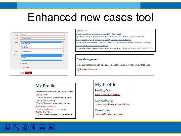 Enhanced new cases tool