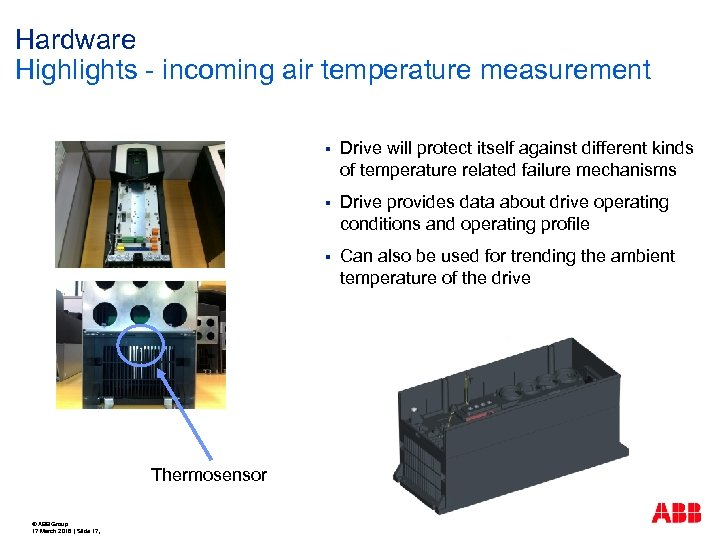 Hardware Highlights - incoming air temperature measurement § § © ABB Group 17 March