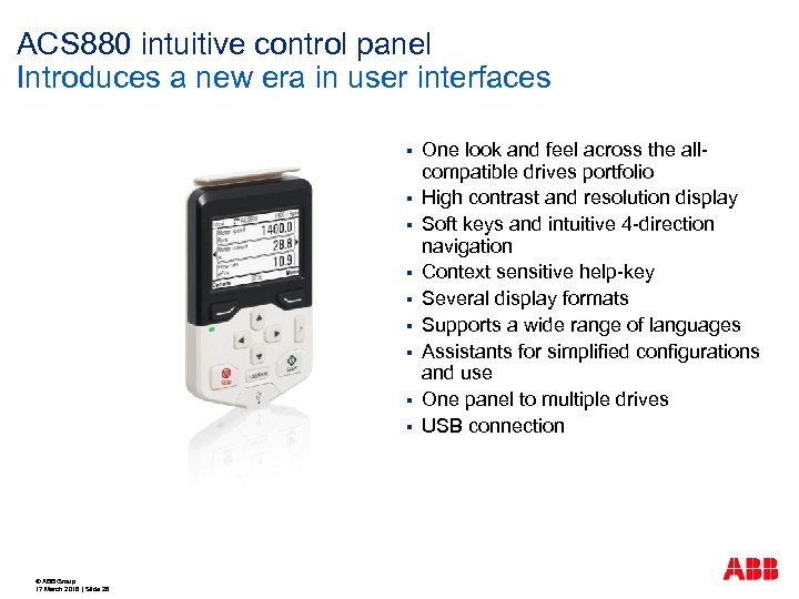 ACS 880 intuitive control panel Introduces a new era in user interfaces § §