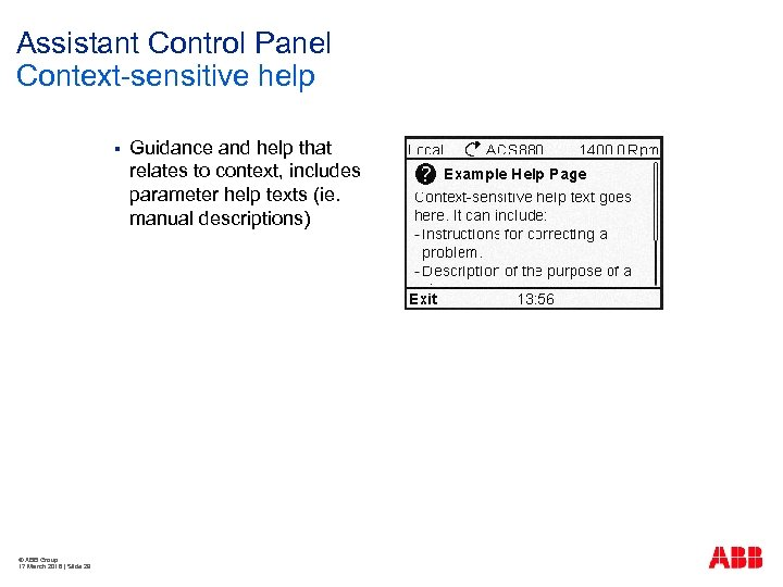 Assistant Control Panel Context-sensitive help § © ABB Group 17 March 2018   Slide