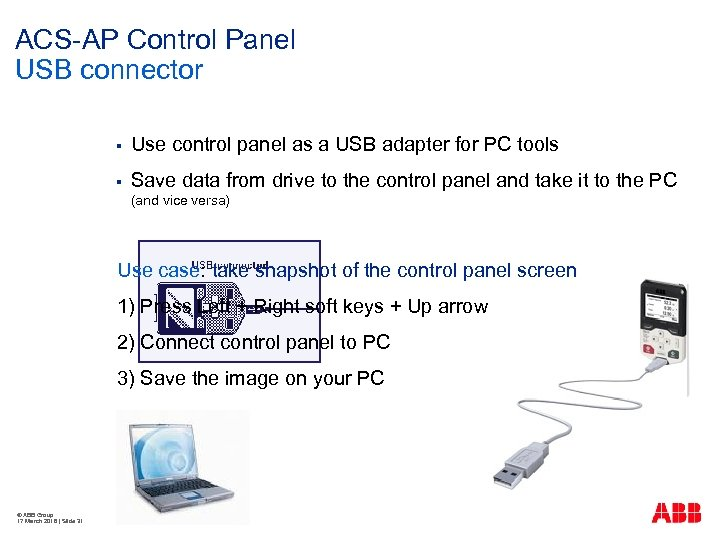 ACS-AP Control Panel USB connector § Use control panel as a USB adapter for