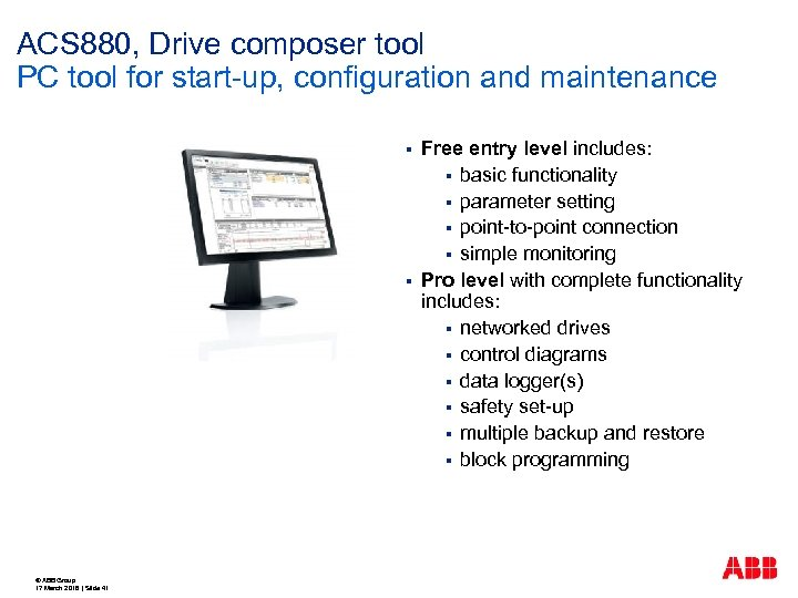 ACS 880, Drive composer tool PC tool for start-up, configuration and maintenance § §