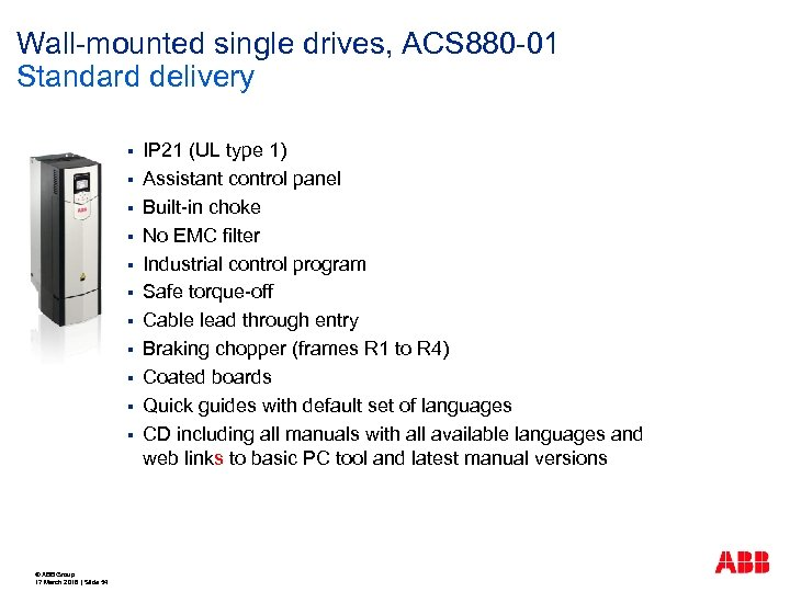 Wall-mounted single drives, ACS 880 -01 Standard delivery § § § © ABB Group