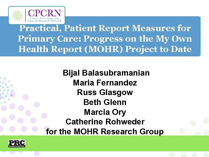 Practical, Patient Report Measures for Primary Care: Progress on the My Own Health Report