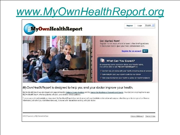 www. My. Own. Health. Report. org