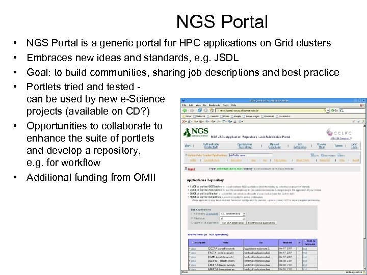 NGS Portal • • NGS Portal is a generic portal for HPC applications on